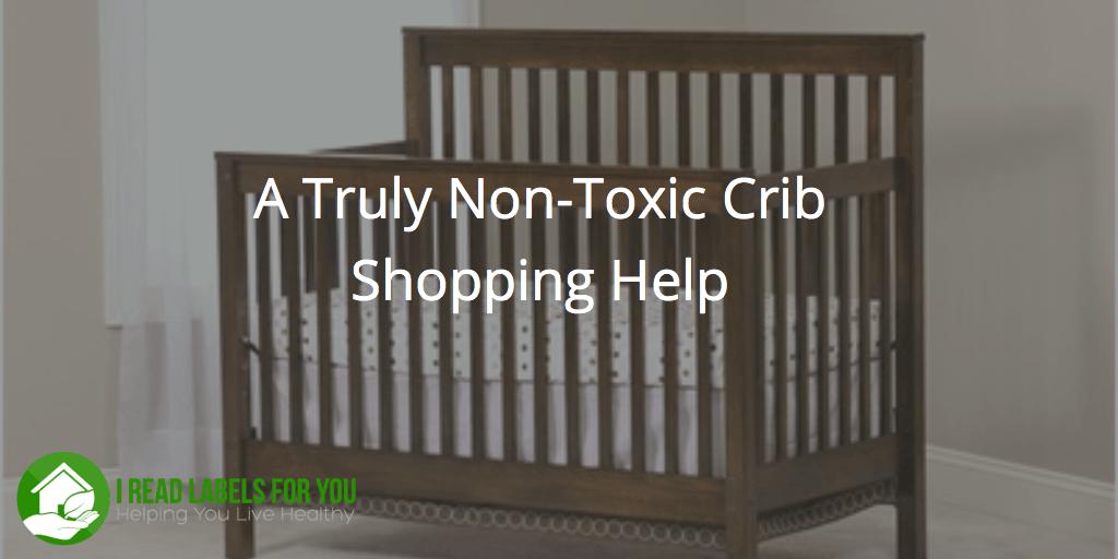 Non-Toxic Crib Shopping Help