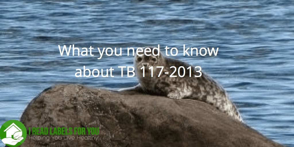 Fire Retardant Law Change TB 117