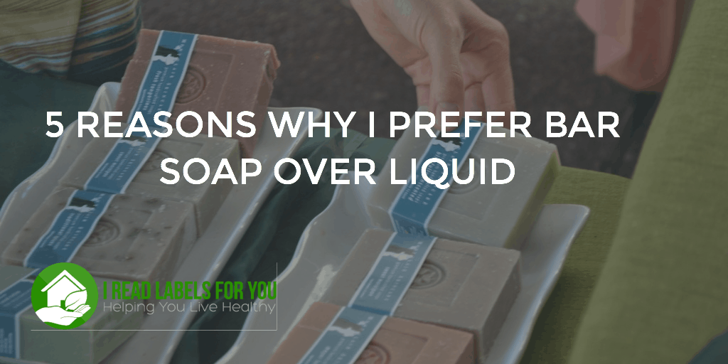 5 Reasons Why I Prefer Bar Soap Over Liquid