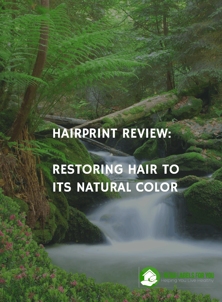 HAIRPRINT REVIEW Restoring Hair to its Natural Color