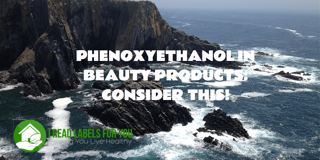 HENOXYETHANOL IN BEAUTY PRODUCTS