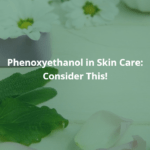Phenoxyethanol in Skin Care Preservation. A picture of daisies and green leaves.