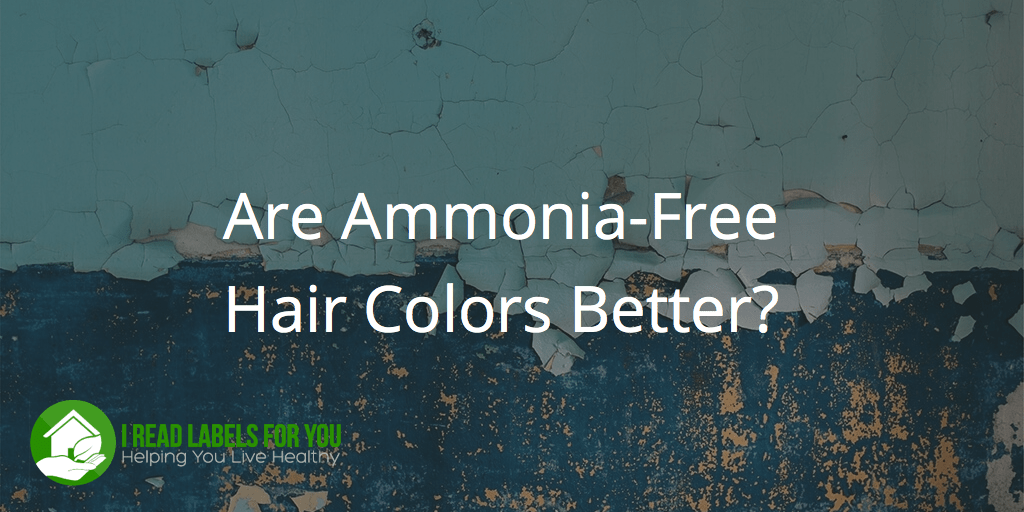 Ammonia Free Hair Color Brands Are They Better I Read Labels For You