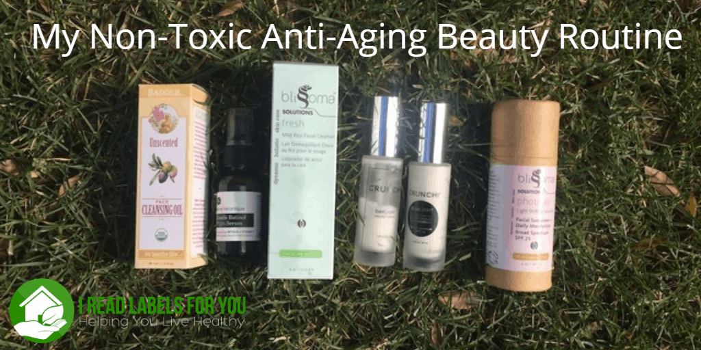 My Non-Toxic Anti-Aging Beauty Routine